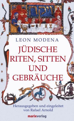 Jüdische Riten, Sitten und Gebräuche