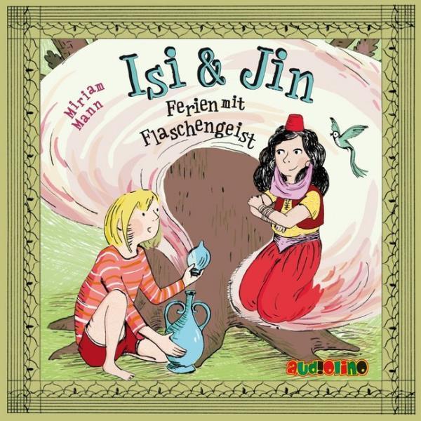 Isi und Jin - Ferien mit Flaschengeist