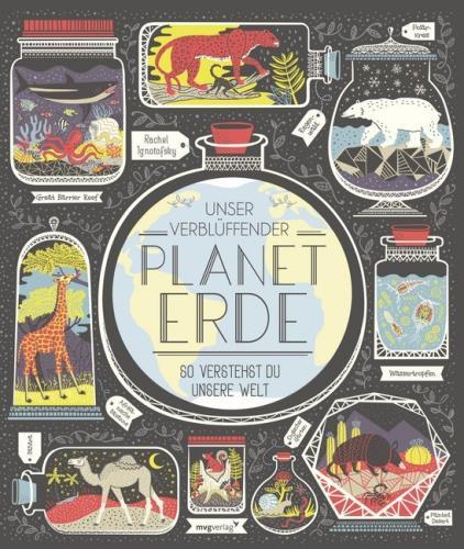 Unser verblüffender Planet Erde So verstehst du unsere Welt