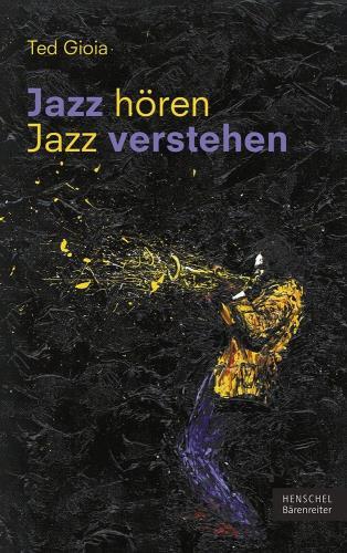 Jazz hören - Jazz verstehen