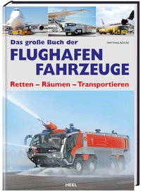 Das große Buch der Flughafenfahrzeuge