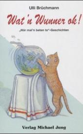 Cover: Wat'n Wunner ok!