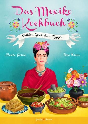 Das Mexiko-Kochbuch