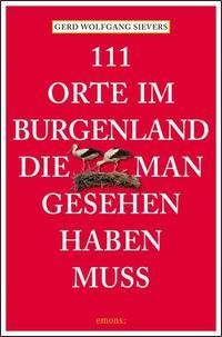 111 Orte im Burgenland, die man gesehen haben muss
