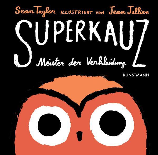 Superkauz - Meister der Verkleidung