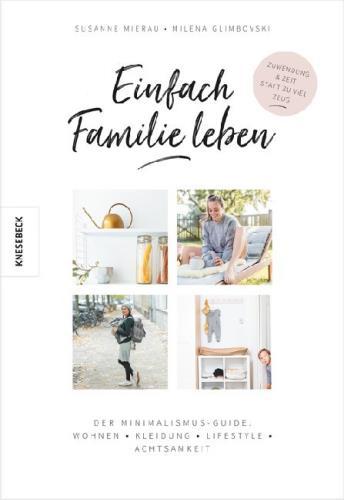 Einfach Familie leben: der Minimalismus-Guide