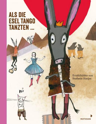 Als die Esel Tango tanzten