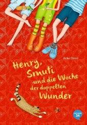 Henry, Smuti und die Woche der doppelten Wunder