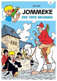 Die Abenteuer von Jommeke - 5. Der tiefe Brunnen