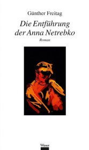 Cover: Die Entführung der Anna Netrebko