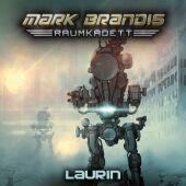 Mark Brandis, Raumkadett - 7. Laurin