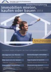 Immobilien mieten, kaufen oder bauen 2014