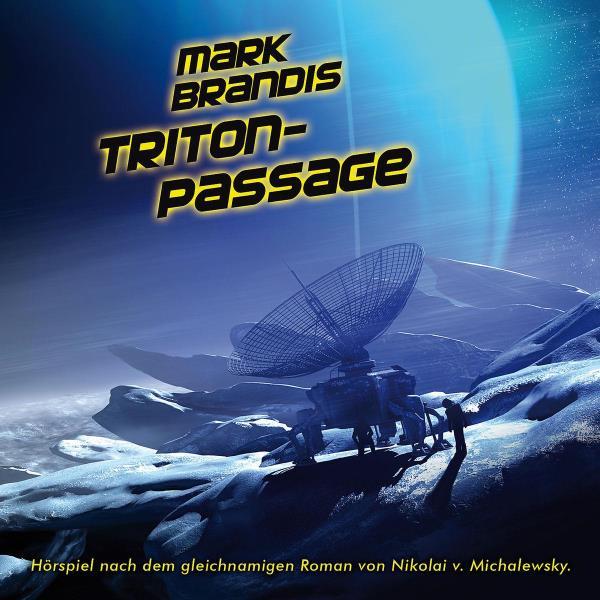 Mark Brandis - 15. Triton-Passage