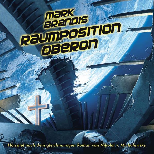 Mark Brandis - Raumposition Oberon
