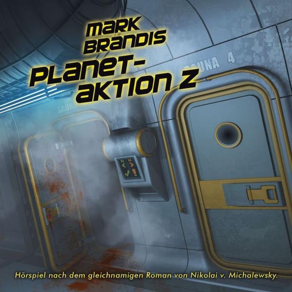 Mark Brandis - Planetaktion Z