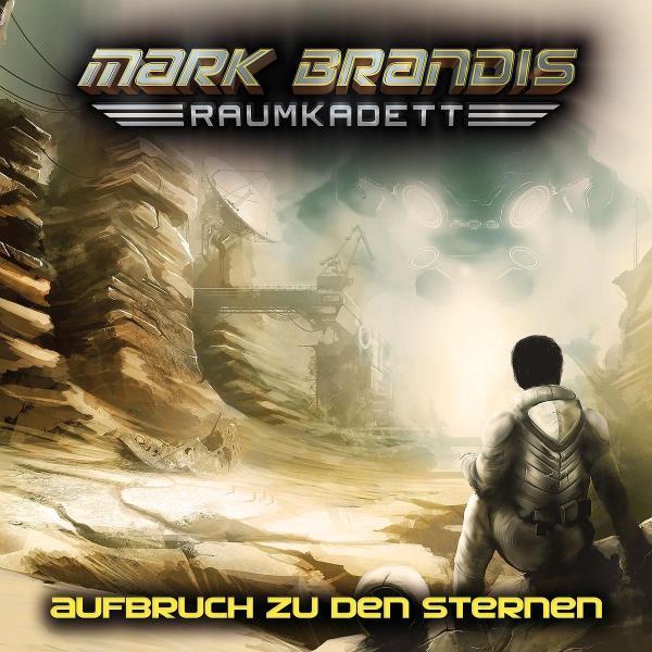 Mark Brandis, Raumkadett - 1. Aufbruch zu den Sternen