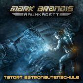 Mark Brandis, Raumkadett - 3. Tatort Astronautenschule