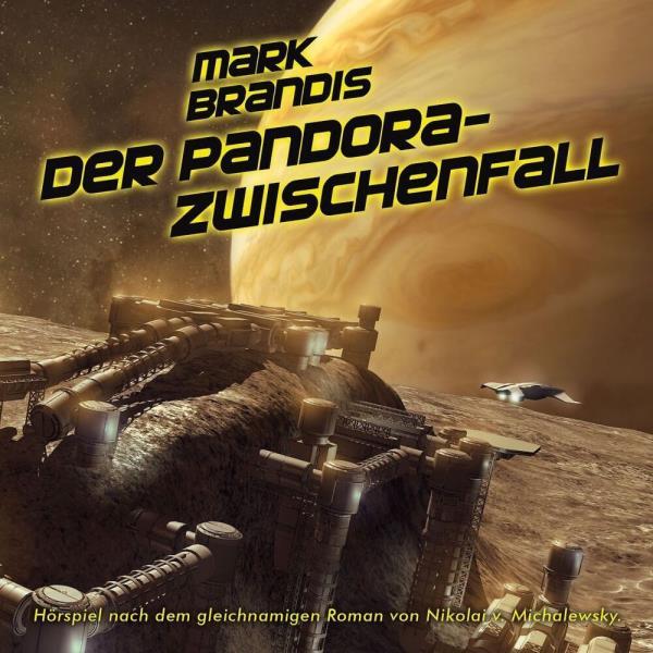 Mark Brandis - Der Pandora-Zwischenfall