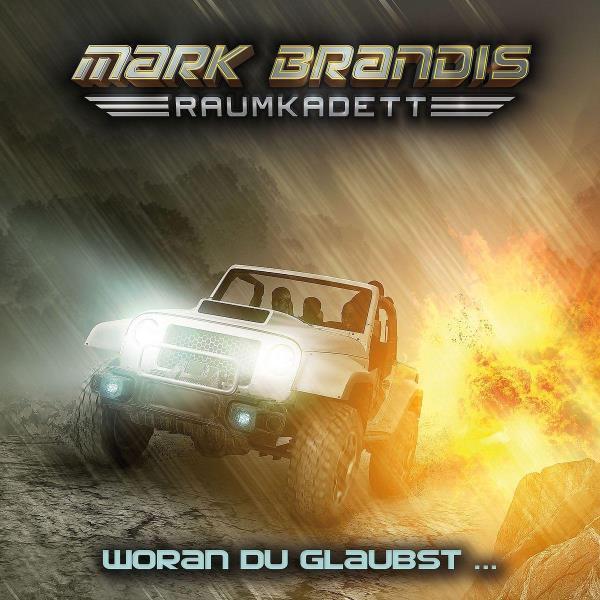 Mark Brandis, Raumkadett - 6. Woran du glaubst