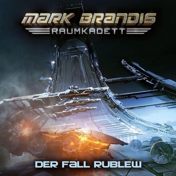 Mark Brandis, Raumkadett - 12. Der Fall Rublew