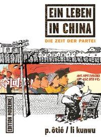 Ein Leben in China - Die Zeit der Partei