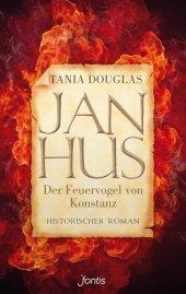 Jan Hus. Der Feuervogel von Konstanz