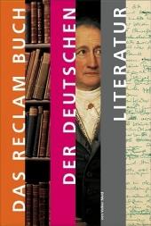 Das Reclam-Buch der deutschen Literatur