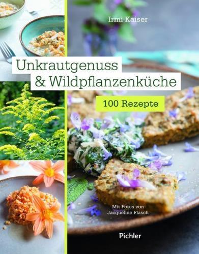 Unkrautgenuss & Wildpflanzenküche