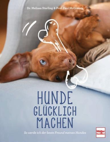 Hunde glücklich machen