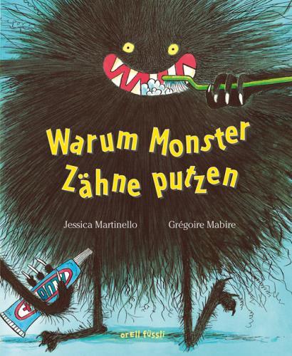 Warum Monster Zähne putzen