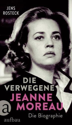 Die verwegene Jeanne Moreau
