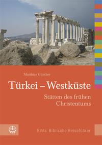 Türkei - Westküste