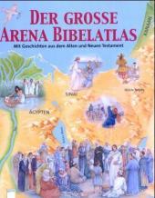 Der große Arena-Bibelatlas