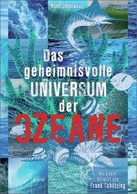 Das geheimnisvolle Universum der Ozeane