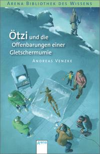 Ötzi und die Offenbarungen einer Gletschermumie