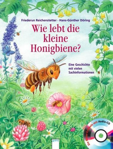Cover des Mediums: Wie lebt die kleine Honigbiene?: eine Geschichte mit vielen Sachinformationen