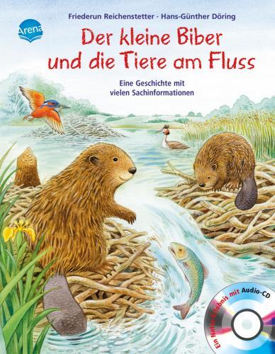 Der kleine Biber und die Tiere am Fluss