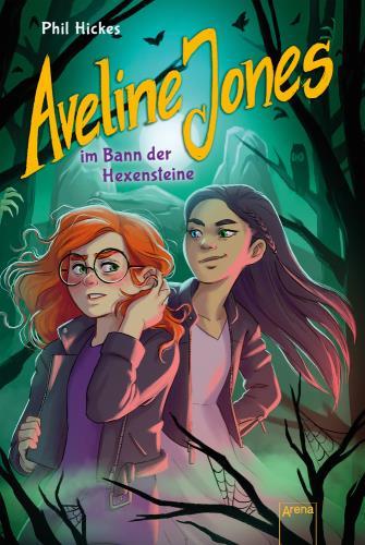 Aveline Jones im Bann der Hexensteine