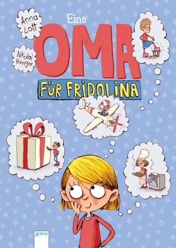 Eine Oma für Fridolina