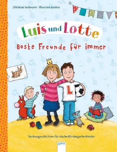 Luis und Lotte - Beste Freunde für immer