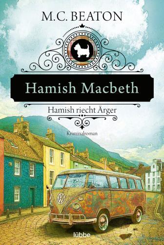 Hamish Macbeth riecht Ärger
