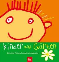 Kinder und Gärten