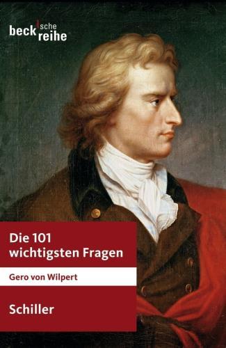 Die 101 wichtigsten Fragen - Schiller