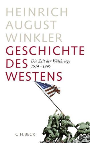 Geschichte des Westens - die Zeit der Weltkriege