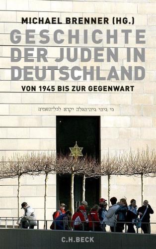 Geschichte der Juden in Deutschland von 1945 bis zur Gegenwart