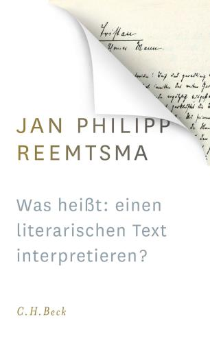 Was heißt: einen literarischen Text interpretieren?
