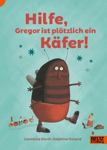Hilfe, Gregor ist plötzlich ein Käfer!