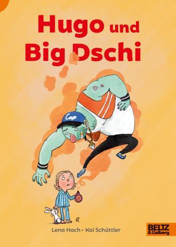Hugo und Big Dschi
