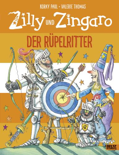 Zilly und Zigaro - Der Rüpelritter