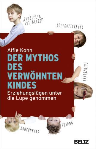 Der Mythos des verwöhnten Kindes